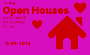 This Weeks Open House Show: Salem | Swampscott | Marblehead