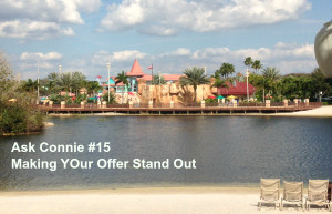 Ask Connie #15 How to Make Your Offer Stand Out