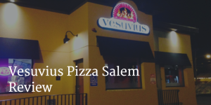 Vesuvius Salem Review