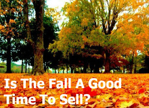is the fall a good time to sell