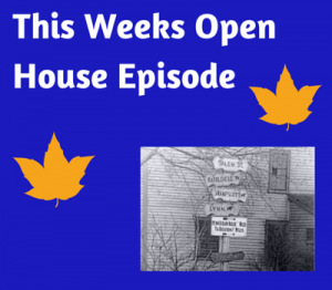 This weeks Open House Show: 9-28-14
