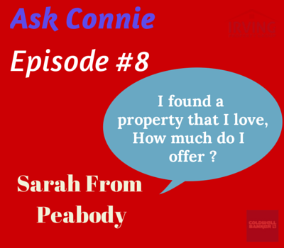 Ask Connie #8 How Much Do I offer