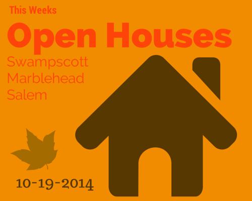 Open Houses salem.swampscott.marblehead