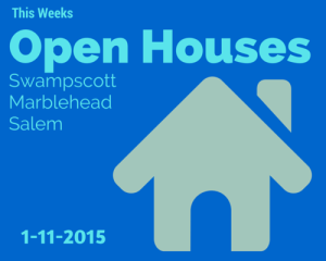 Open Houses: Swampscot | Salem | Marblehead