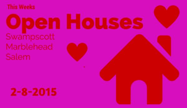 open houses: Swampscott   Marblehead   Salem